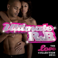 Various Artists - Ultimate R&B: The Love Collection 2011 (Double Album [Explicit])