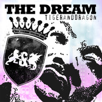Tiger And Dragon - The Dream