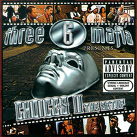 Three 6 Mafia - Choices II: The Soundtrack (Explicit)