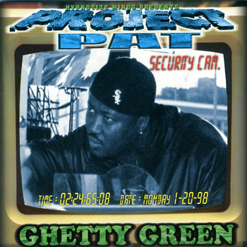 Project Pat - Ghetty Green (Explicit)
