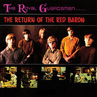 The Royal Guardsmen - Return Of The Red Barron