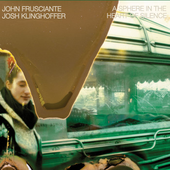John Frusciante/Josh Klinghoffer - A Sphere In The Heart Of Silence