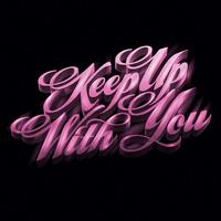 Teenage Bad Girl - Keep Up With You (Bonus Track Version) - EP
