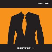 And One - Bodypop 1 1/2