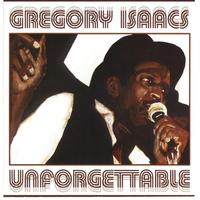 Gregory Isaacs - Unforgettable