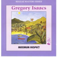 Gregory Isaacs - Maximum Respect