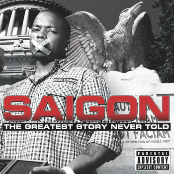 Saigon - The Greatest Story Never Told (Explicit)