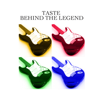 Taste - Behind The Legend