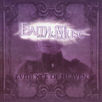 Faith And The Muse - Evidence of Heaven