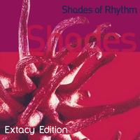 Shades of Rhythm - Extacy Edition