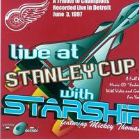 Starship - Live At Stanley Cup