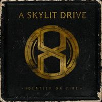 A Skylit Drive - Identity On Fire