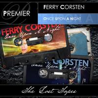 Ferry Corsten - Once Upon A Night (The Lost Tapes)