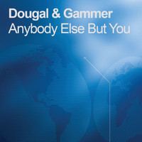 Dougal & Gammer - Anybody Else But You