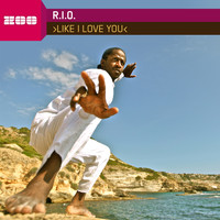 R.I.O. - Like I Love You