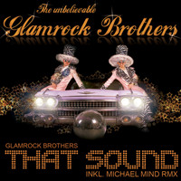 Glamrock Brothers - That Sound