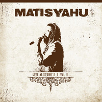 Matisyahu - Live at Stubbs, Vol.II