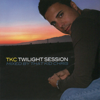 That Kid Chris - Star 69 Presents TKC - Twilight Session