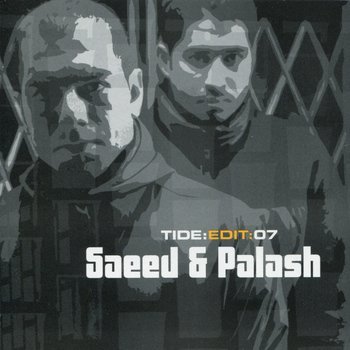 Saeed & Palash - Star 69 Presents Tide: Edit: 07