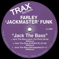 Farley Jackmaster Funk - Jack The Bass (Explicit)