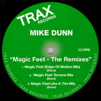 Mike Dunn - Magic Feet - The Remixes