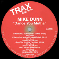 Mike Dunn - Dance You Mutha