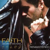 George Michael - Faith (Explicit)
