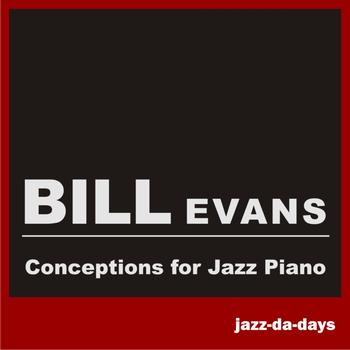 Bill Evans - Conceptions for Jazz Piano