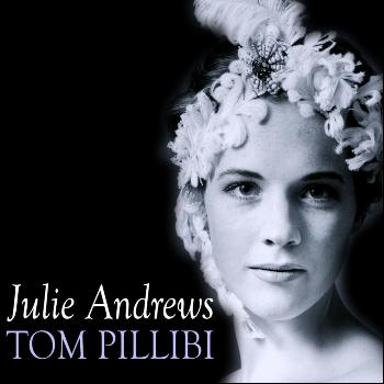 Julie Andrews - Tom Pillibi