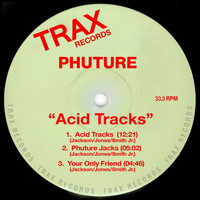 Phuture - Acid Tracks