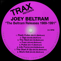 Joey Beltram - The Beltram Releases 1989-1991