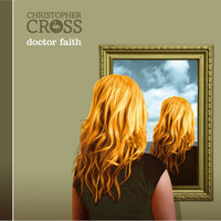 Christopher Cross - Doctor Faith