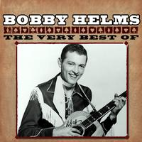 Bobby Helms - The Very Best Of