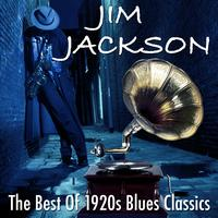 Jim Jackson - The Best Of 1920s Blues Classics