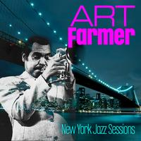 Art Farmer - New York Jazz Sessions