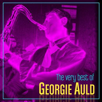 Georgie Auld - The Very Best Of