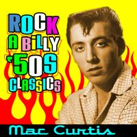 Mac Curtis - Rockabilly '50s Classics