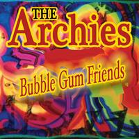 The Archies - Bubble Gum Friends