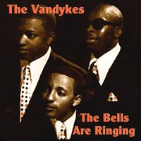 The Van Dykes - The Bells Are Ringing