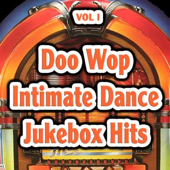Various Artists - Doo Wop Intimate Dance Jukebox Hits Vol 1