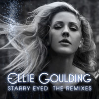 Ellie Goulding - Starry Eyed (Remixes)