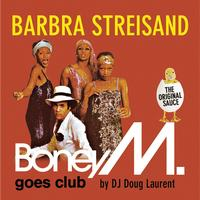 Boney M. - Barbra Streisand - Boney M. goes Club