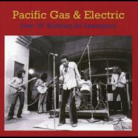 Pacific Gas & Electric - Live 'N' Kicking At Lexington