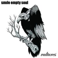 Smile Empty Soul - Vultures (explicit)