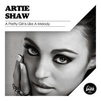 Artie Shaw - A Pretty Girl Is Like a Melody