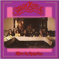 Starcastle - Alive In America