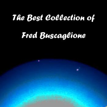 Fred Buscaglione - The Best Collection of Fred Buscaglione