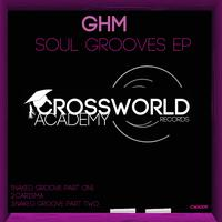 GHM - Soul Grooves EP
