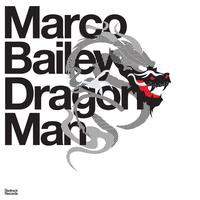 Marco Bailey - Dragon Man