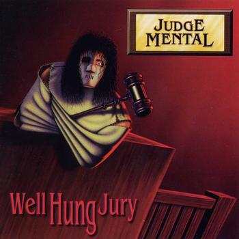 Judge Mental - Well Hung Jury
